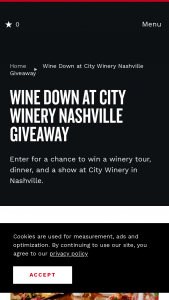 Nashville's Convention & Visitors Corp – Wine Down At City Winery Sweepstakes