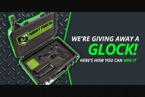Night Fision – Glock Giveaway Sweepstakes