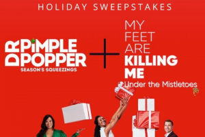 TLC Discovery – Dr Pimple Popper Season's Squeezings  My Feet Are Killing Me Holiday – Win win the following $1000 presented in the form of a check