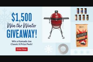 Bbqguys – Winter Kamado Joe Classic Ii Giveaway – Win Joe Classic II #29557613 (1) BBQGuys Rubs Bundle #3071320 (1) BBQGuys Kamado Griddle #3063526 (1) Rockwood Charcoal #3067949