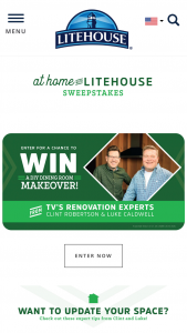 Litehouse – At Home With Litehouse – Win (1.) Items for selected winner's redesign shipped to winner's home (value not to exceed $5000.00).