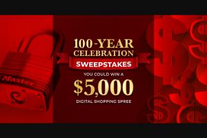 Master Lock – 100-year Celebration  – Win specified digital gift card