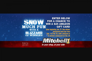 Mitchell 1 – Snow Much Fun Sweepstakes