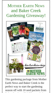Mother Earth News – Gardening Giveaway – Win the Gardening Package from Mother Earth News and Baker Creek