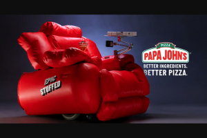 "Papa John's – Epic Stuffs – Win one ""Stuffed"" chair"