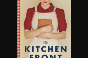 Penguin Random House – Rhbc The Kitchen Front Galley – Win 1 Copy of The Kitchen Front by Jennifer Ryan (Prize Approximate Retail Value $28)