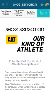 Shoe Sensation – Cat Our Kind Of Athlete – Win a VISA gift card valued at $1000 and a pair of CAT work boots of your choosing from the Shoe Sensation website