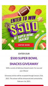 Snack Hawaii – $500 Super Bowl Snacks Giveaway Sweepstakes