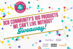 Bump Club And Beyond – We Can't Live Without Giveaway Sweepstakes