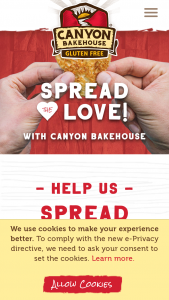"Canyon Bakehouse – Spread The Love – Win four (4) free product coupons (the ""Prize"") valid at all Canyon Bakehouse retailers"