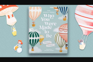 "General Mills – Pillsburycom And Bettycrockercom The World Needs Who You Were Made To Be – Win one (1) copy of the book ""The World Needs Who You Were Made to Be"" by Joanna Gaines"