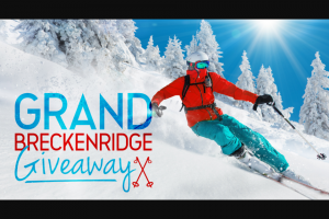 Grand Breckenridge Vacations – Luxury Breckenridge Vacation Giveaway 2021 – Win 7-nights lodging at the Grand Colorado on Peak 8 $5000 cash and a gift bag