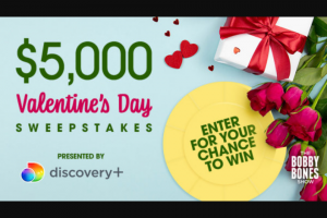 Iheart – Bobby Bones Show's $5000 Valentine's Day – Win check in the amount of $5000.00 made payable to the Winner ARV $5000.00.