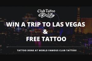 Inked – Club Tattoo Las Vegas Tattoo Trip Giveaway – Win one tattoo from Club Tattoo in Las Vegas