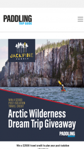 Paddling – Arctic Adventure Dream Trip – Win one $2000 credit to be applied to a Jackpine Paddle canoe or kayak trip in 2022 (approx