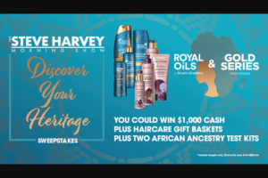 Premiere Networks – The Steve Harvey Morning Show's Discover Your Heritage Sweepstakes
