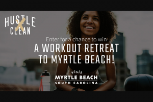 Retail Sports Marketing – Hustle Clean & Visit Myrtle Beach Giveaway – Win a trip that includes three (3) nights