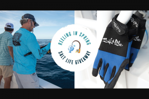 The Salt Life – Reeling In Spring – Win Of One (1) Gift Code to SaltLifecom Valued at One-Hundred and 00/100 Dollars ($100.00).