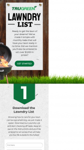 Trugreen – Lawndry List – Win 1 free year of lawn care services (up to $500 value) 1 Sprinkl Control (valued at $250) and 1 outdoor grill with accessories (valued at $300).