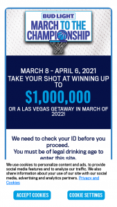 Anheuser-Busch Bud Light – March To The Championship – Win one $700.00 prepaid card which may be used towards transportation