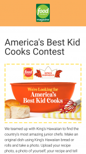 Food Network Magazine – April 2021 America's Best Kid Cooks Contest – Limited Entry – Win $1000 (Total ARV $5000) and may be featured in an upcoming issue of Food Network Magazine
