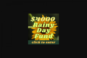 Frankly Media – $4000 Rainy Day Fund – Win a cash award in the amount of US$4000.