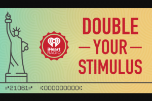 Iheartmedia – 2021 Double Your Stimulus – Win $1400 in the form of a check