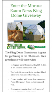 Mother Earth News – King Dome Giveaway – Win list King Dome Greenhouse 113 square feet of floor area