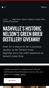 Nashville Convention & Visitors Corp – Nashville's Historic Nelson's Green Brier Distillery Giveaway Sweepstakes