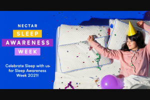 Nectar Resident Home – Sleep Awareness Week 2021 – Win consist of One Nectar mattress size of winner's choosing retail value of up to $999.00 (USD).
