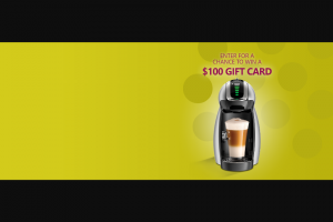 Nestlé – Nescafé Dolce Gusto Chance To Win $100 Sweepstakes