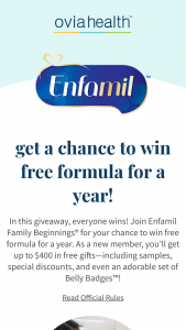 Ovia – Enfamil Family Beginnings Formula – Win awarded each quarter during the  Period