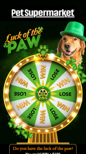 Pet Supermarket – Luck Of The Paw Instant Win Game – Limited States Sweepstakes