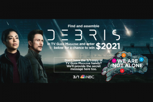TV Guide Magazine – Debris – Win which will be awarded in the form of a check