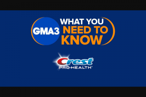 ABC – Gma And Crest Giveaway – Win ten (10) tubes of Crest Complete Protection and one (1) $50 Walmart gift card
