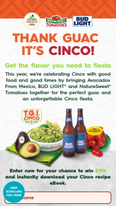 Avocados From Mexico – Cinco – Win (100) The prize is $100.