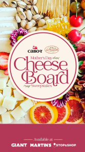 Cabot Creamery And La Panzanella – Mother's Day Cheeseboard – Win two passes to a virtual cheese board curation class with Homemade on June 15th