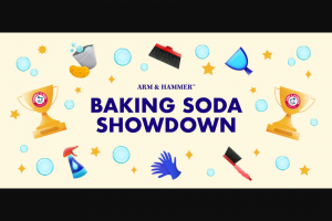 Church & Dwight – Arm & Hammer Baking Soda Showdown – Win Prize awarded by check in the name of the winner