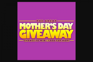 Cumulus Media Radio – Mother's Day Giveaway National – Win a check in the amount of $5000.