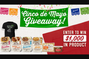 Del Real Foods – Cinco De Mayo Giveaway – Win $1000 in credit to purchase products online and a FREE Cinco de Mayo Bundle