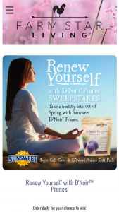 Farm Star Living – Renew Yourself With D'noir Prunes Sweepstakes