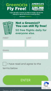 Frontier Airlines – Green(e) Fly Free – Win one roundtrip tickets valid for $250 in the form of one Frontier Airlines voucher valid for $250 which is a one-time use voucher that can be used to book Frontier Airlines flights