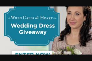 Hallmark Channel – When Calls The Heart Wedding Dress Sweepstakes