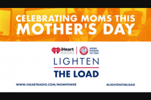 Iheart – Lighten The Load For Mom Contest – Win Prize value will be no less than $1000 and will not exceed $2000.