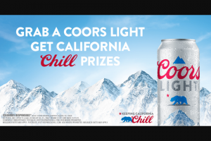Molson Coors – Coors Light Keeping California Chill  – Win Clippers autographed basketball a jean jacket (size & style to be determined by Sponsor in its sole discretion) and a Clippers-branded aluminum cup