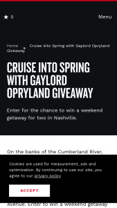 Nashville's Convention & Visitors Corp – Cruise Into Spring With Gaylord Opryland Giveaway Sweepstakes
