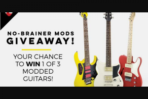 Premier Guitar – Diy No-Brainer Mods 2021 Sweepstakes