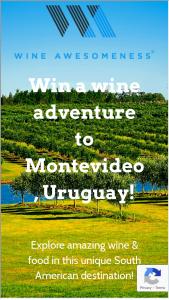 Wine Awesomeness – Uruguay Wine Adventure Sweepstakes