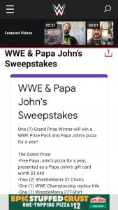 World Wrestling Entertainment – Wwe & Papa John's Sweepstakes