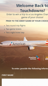 American Airlines – Welcome Back To Touchdowns – Los Angeles Chargers – Win consisting of a trip for winner and winner's one (1) guest to attend a 2021 regular-season Los Angeles Chargers away game of winner's choice